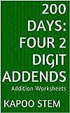 200 Days Math Addition Series: Four 2 Digit Addends, Daily Practice Workbook To Improve Mathematics Teachers Skills: Maths Worksheets