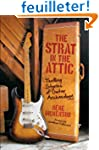 The Strat in the Attic: Thrilling Sto...