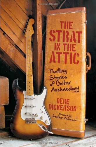 strat-in-the-attic-thrilling-stories-of-guitar-archaeology