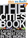 The Cities Book: A Journey Through th...