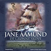De grnne skove | [Jane Aamund]