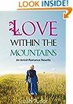 Amish Romance: Love Within The Mounta...