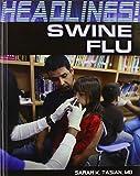 Swine Flu (Headlines!)