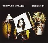 Schlep'em by Trawler Bycatch