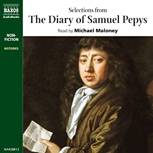 Selections from The Diary of Samuel Pepys | [Samuel Pepys]