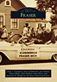 img - for Fraser (Images of America) book / textbook / text book
