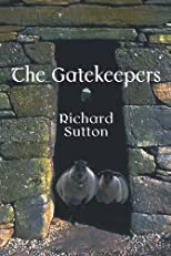 The Gatekeepers: The story of the O'Deirg secret continues, 10 years later (Volume 1)