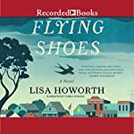 Flying Shoes | Lisa Howorth