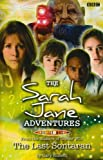 The Last Sontaran (Sarah Jane Adventures) (1405905093) by Russell, Gary