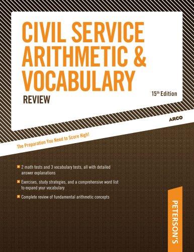 Civil Service Arithmetic & Vocab, 15 E (Arco Civil Service Arithmetic & Vocabulary)