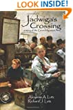 Jadwiga's Crossing: A Story of the Great Migration