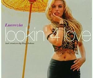 Lucrezia - Lookin' 4 Love