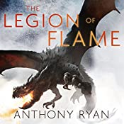 The Legion of Flame: Book Two of the Draconis Memoria | Anthony Ryan