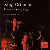 Live at Fillmore East, November 21 & 22, 1969 by King Crimson