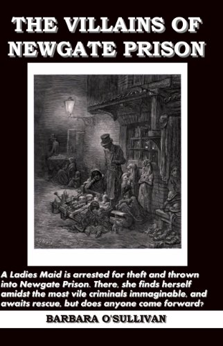 THE VILLAINS OF NEWGATE PRISON IN VICTORIAN LONDON
