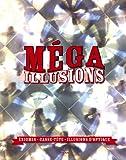 mega illusions