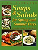 img - for Soups and Salads for Spring and Summer Days: Kid-Pleasing Recipes by Fosburgh, Liza (2002) Paperback book / textbook / text book