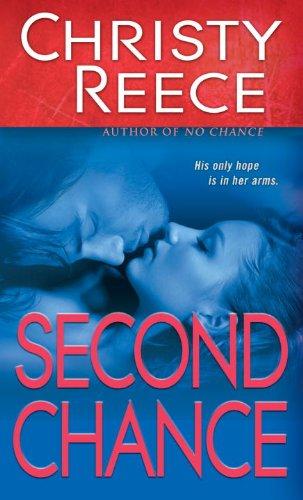 Second Chance, Christy Reece