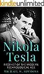 Nikola Tesla: Prophet Of The Modern T...
