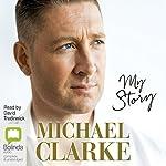 My Story | Michael Clarke