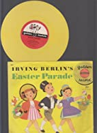 Easter parade by Irving Berlin