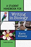img - for A Student Handbook for Writing in Biology book / textbook / text book