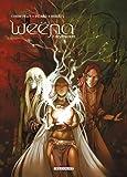 echange, troc Corbeyran, Alice Picard - Weëna, Tome 7 : Destination