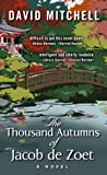David Mitchell The Thousand Autumns of Jacob de Zoet (Thorndike Press Large Print Reviewers' Choice)