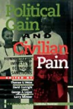 img - for Political Gain and Civilian Pain: Humanitarian Impacts of Economic Sanctions book / textbook / text book