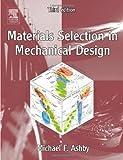 echange, troc Michael Ashby - Materials Selection In Mechanical Design