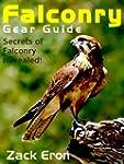 Falconry Gear Guide - Secrets of Falc...