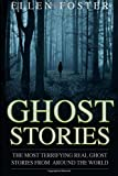 img - for Ghost Stories: The Most Terrifying REAL ghost stories from around the world - NO book / textbook / text book