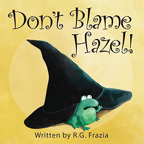 Don't Blame Hazel! PDF