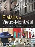 Plaisirs du Vieux-Montr�al - Histoire...