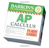 Barrons AP Calculus Flash Cards: Covers Calculus AB and BC topics (Barrons: the Leader in Test Preparation)