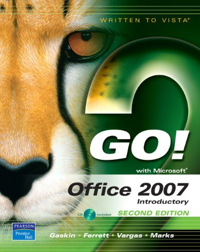 GO! with Office 2007,  Introductory (2nd Edition)