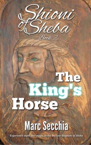 The King's Horse (Shioni of Sheba) (Volume 2)