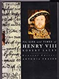 The Life and Times of Henry VIII (Kings & Queens of England) (0297831631) by Lacey, Robert
