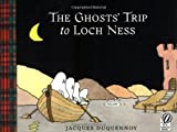 img - for The Ghosts' Trip to Loch Ness book / textbook / text book