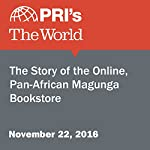 The Story of the Online, Pan-African Magunga Bookstore | Daniel A. Gross