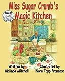 Miss Sugar Crumb's Magic Kitchen