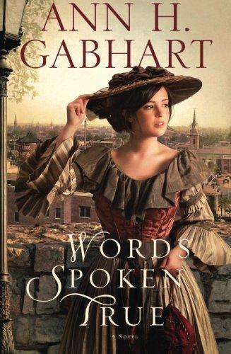 Image of Words Spoken True: A Novel
