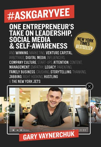#AskGaryVee: One Entrepreneur's Take on Leadership, Social Media, and Self-Awareness ISBN-13 9780062273123
