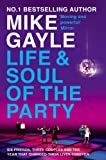 Mike Gayle The Life and Soul of the Party