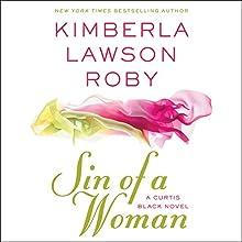 Sin of a Woman | Livre audio Auteur(s) : Kimberla Lawson Roby Narrateur(s) : Maria Howell
