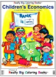 Children's Economics a Book on Money and Finance for Kids (Super Big Coloring Book)