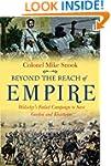Beyond the Reach of Empire: Wolseley'...