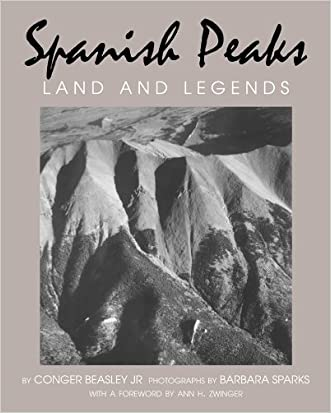 Spanish Peaks: Land and Legends