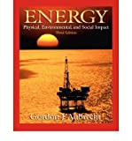 img - for [(Energy: Physical, Environmental, and Social Impact)] [Author: Gordon J. Aubrecht] published on (June, 2005) book / textbook / text book