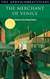 img - for The Merchant of Venice (Arden Shakespeare: Second Series) book / textbook / text book